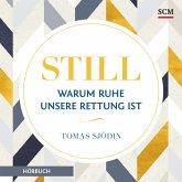 Still - Warum Ruhe unsere Rettung ist (MP3-Download)