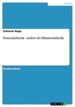 Frauenästhetik - anders als Männerästhetik (eBook, ePUB)