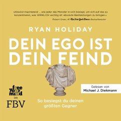 Dein Ego ist dein Feind (MP3-Download) - Holiday, Ryan; Pfeiffer, Thomas; Stoll, Cornelia