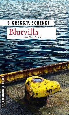 Blutvilla (Mängelexemplar) - Gregg, Stefanie; Schenke, Paul