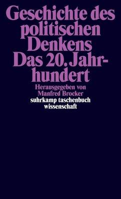 Geschichte des politischen Denkens. Das 20. Jahrhundert (eBook, ePUB)