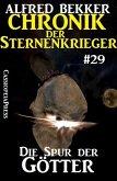 Die Spur der Götter - Chronik der Sternenkrieger #29 (eBook, ePUB)