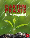 Gartenpraxis im Klimawandel (Mängelexemplar)