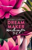 Dream Maker - Washington D.C. (eBook, ePUB)
