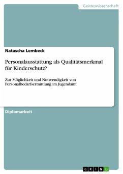 Personalausstattung als Qualitätsmerkmal für Kinderschutz? (eBook, ePUB) - Lembeck, Natascha