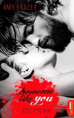 Someone like you - Scott & Olivia / San Francisco Ink Bd.4 (eBook, ePUB) - Baxter, Amy