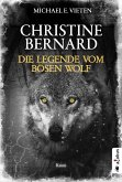 Christine Bernard. Die Legende vom bösen Wolf (eBook, ePUB)