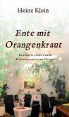 Ente mit Orangenkraut (eBook, ePUB)