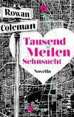 Tausend Meilen Sehnsucht (eBook, ePUB)