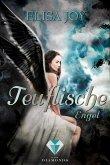 Teuflische Engel (Himmel und Hölle 2) (eBook, ePUB)