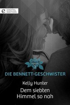 Dem siebten Himmel so nah (eBook, ePUB) - Hunter, Kelly