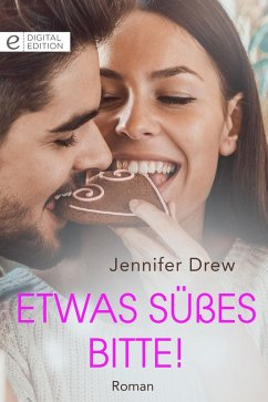 Etwas Süßes bitte! (eBook, ePUB) - Drew, Jennifer