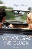 Mit Vollgas ins Glück (eBook, ePUB)