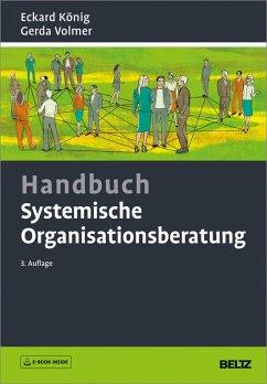 Handbuch Systemische Organisationsberatung (eBook, PDF) - König, Eckard; Volmer, Gerda