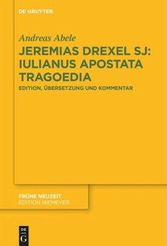 Jeremias Drexel SJ: Iulianus Apostata Tragoedia