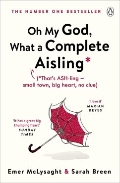 Oh My God, What a Complete Aisling (eBook, ePUB)