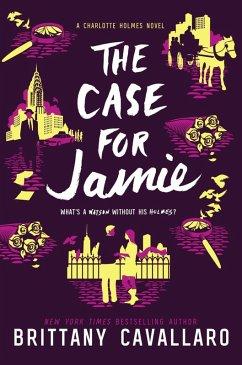 The Case for Jamie (eBook, ePUB) - Cavallaro, Brittany
