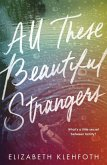 All These Beautiful Strangers (eBook, ePUB)