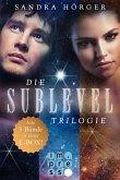 Die SUBLEVEL-Trilogie: Alle drei Bände in einer E-Box! (eBook, ePUB)