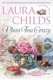 Plum Tea Crazy (eBook, ePUB)