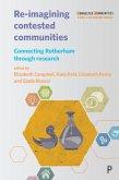 Re-imagining Contested Communities (eBook, ePUB)
