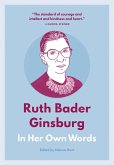 Ruth Bader Ginsburg: In Her Own Words (eBook, ePUB)
