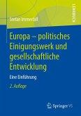 Europa - politisches Einigungswerk und gesellschaftliche Entwicklung