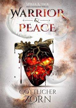 Warrior & Peace - Tack, Stella A.