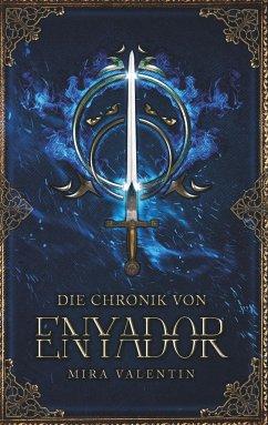 Die Chronik von Enyador - Valentin, Mira