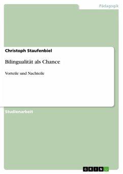 Bilingualität als Chance (eBook, ePUB)