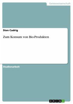 Zum Konsum von Bio-Produkten (eBook, ePUB)