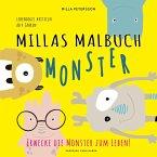 MILLAS MONSTER MALBUCH - Erwecke die Monster zum Leben!