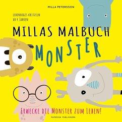 MILLAS MONSTER MALBUCH - Erwecke die Monster zum Leben! - Petersson, Milla