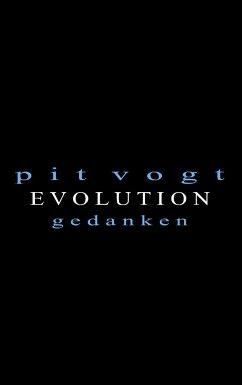 Evolution - Vogt, Pit