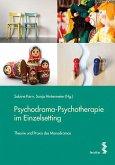 Psychodrama-Psychotherapie im Einzelsetting
