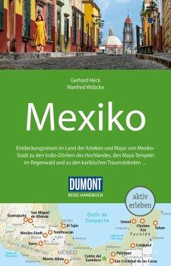 DuMont Reise-Handbuch Reiseführer Mexiko (eBook, PDF) - Heck, Gerhard; Wöbcke, Manfred