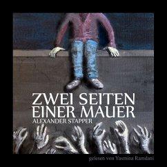 Zwei Seiten einer Mauer (MP3-Download) - Stapper, Alexander