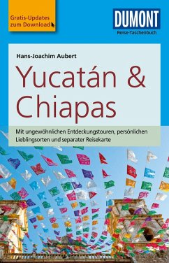 DuMont Reise-Taschenbuch Reiseführer Yucatan&Chiapas (eBook, PDF) - Aubert, Hans-Joachim