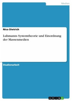 Luhmanns Systemtheorie und Einordnung der Massenmedien (eBook, ePUB)