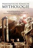 Phantastische Römische Mythologie (eBook, ePUB)