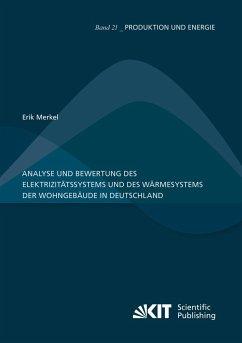Analyse und Bewertung des Elektrizitätssystems und des Wärmesystems der Wohngebäude in Deutschland