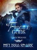 Fragile Gods: Loki's Wolves (Ragnarök: Doom of the Gods, #6) (eBook, ePUB)