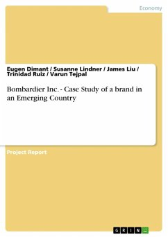 Bombardier Inc. - Case Study of a brand in an Emerging Country (eBook, ePUB)