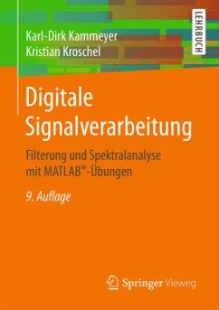 Digitale Signalverarbeitung - Kammeyer, Karl-Dirk; Kroschel, Kristian