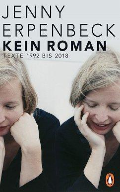 Kein Roman - Erpenbeck, Jenny
