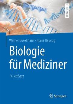 Biologie für Mediziner - Buselmaier, Werner; Haussig, Joana