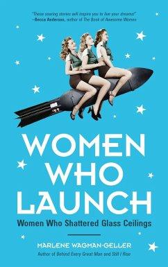 Women Who Launch (eBook, ePUB)