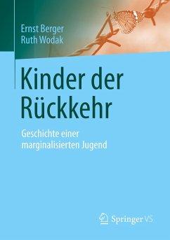 Kinder der Rückkehr - Berger, Ernst; Wodak, Ruth