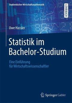 Statistik im Bachelor-Studium - Hassler, Uwe