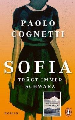 Sofia trägt immer Schwarz - Cognetti, Paolo